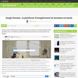 Google Domains : la plateforme d'enregistrement de domaines est lancée