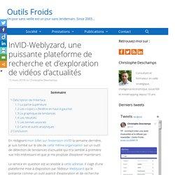 InVID-Weblyzard, une puissante plateforme de recherche et d'exploration de vidéos d'actualités