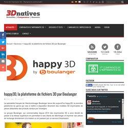 happy3D, la plateforme de fichiers 3D par Boulanger