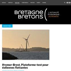 Ifremer-Brest. Plateforme-test pour éoliennes flottantes - Bretagne Bretons