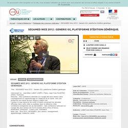 SEGAMED Nice 2012: Generic-SG, plateforme d'édition générique.