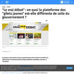 """""""Le vrai débat"""" : en quoi la plateforme des """"gilets jaunes"""" est-elle différente de celle du gouvernement ?"""