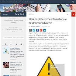 PILA : la plateforme internationale des lanceurs d'alerte