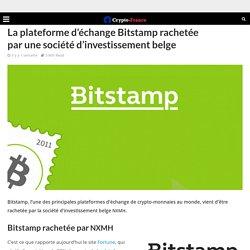 La plateforme d'échange Bitstamp rachetée par une société d'investissement belge
