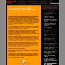 PIECES ET MAIN D OEUVRES 11/01/12 Pose de la première pierre de la plateforme NanoSécurité (Grenoble)