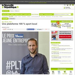 Une plateforme 100 % sport local - 08/03/2015