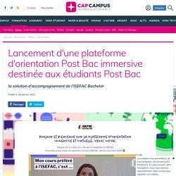 Lancement d'une plateforme d'orientation Post Bac immersive destinée aux étudiants Post Bac