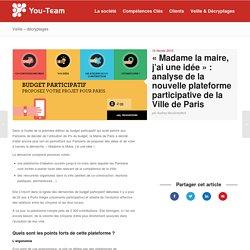 « Madame la maire, j'ai une idée » : analyse de la nouvelle plateforme participative de la Ville de Paris