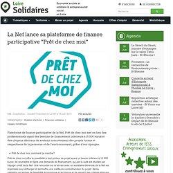 """La Nef lance sa plateforme de finance participative """"Prêt de chez moi"""""""