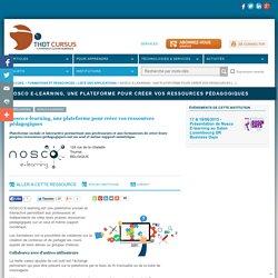 Nosco e-learning, une plateforme pour créer vos ressources pédagogiques