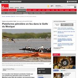 Plateforme pétrolière en feu dans le Golfe du Mexique