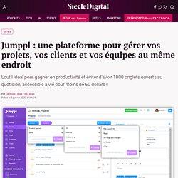 Jumppl : une plateforme pour gérer vos projets, vos clients et vos équipes au même endroit