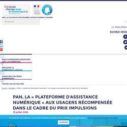 PAN, la « plateforme d'assistance numérique » aux usagers récompensée dans le cadre du prix Impulsions - L'école change avec le numérique