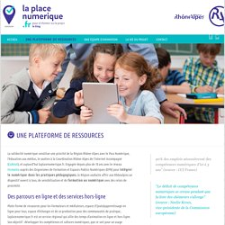 La place numérique Une plateforme de ressources - La place numérique