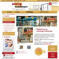 Plateforme de stockage Cloisymez - Rayonnage & Plateforme - Cloisy Technologies