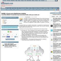 NoSQL s'ouvre aux plateformes mobiles, Couchbase Mobile 1.0, la première base de données NoSQL native pour mobile sort