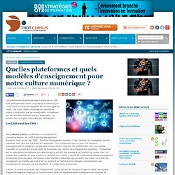 2013 Quelles plateformes et quels modèles d'enseignement pour notre culture numérique ?