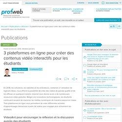 3 plateformes en ligne pour créer des contenus vidéo interactifs pour les étudiants
