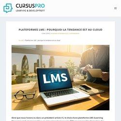 Plateformes LMS : pourquoi la tendance est au cloud