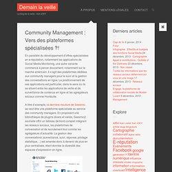 Community Management : Vers des plateformes spécialisées ?!
