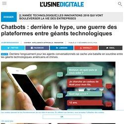 Chatbots : derrière le hype, une guerre des plateformes entre géants technologiques