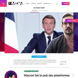 2 nov. 2020 Macron fait la pub des plateformes mais abandonne leurs travailleurs