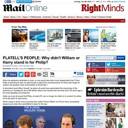 PLATELL'S PEOPLE: Why didn't Prince William or Harry stand in for Philip?
