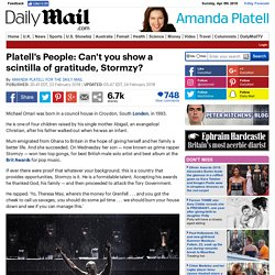 Platell's People: Can't Stormzy show any gratitude?