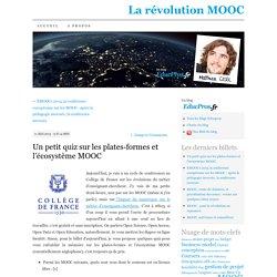 Un petit quiz sur les plates-formes et l'écosystème MOOC