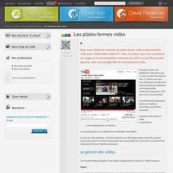 Les plates-formes vidéos - Blog - Veille - Clever Age