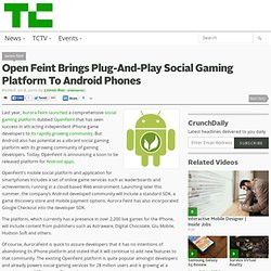 Open Feint Brings Plug-And-Play Social Gaming Platform To Android Phones