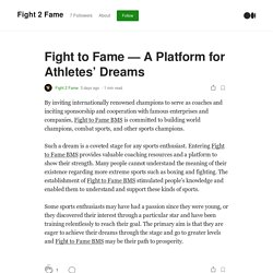 Fight to Fame — A Platform for Athletes' Dreams