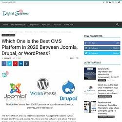 Which One is the Best CMS Platform in 2020 Between Joomla, Drupal, or WordPress