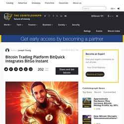 Bitcoin Trading Platform BitQuick Integrates BitGo Instant