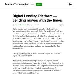 Digital Lending Platform — Lending moves with the times
