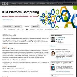IBM - Modèle IBM Platform Computing : Produits - MPI
