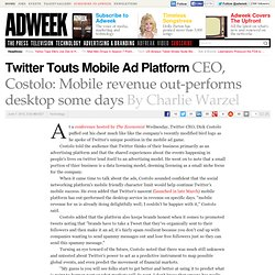 CEO Dick Costolo Talks About Twitter's Mobile Ad Platform At Economist Conference