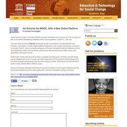 Art Schools Go MOOC, With a New Online Platform
