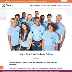 Carers - How To Use The Curam Platform