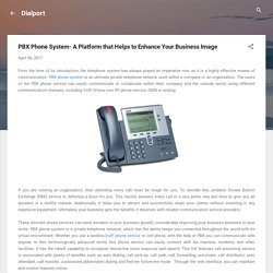 PBX Phone System- A Platform that Helps to Enhance Your Business Image
