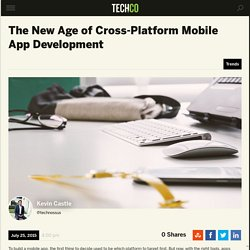 The New Age of Cross-Platform Mobile App Development