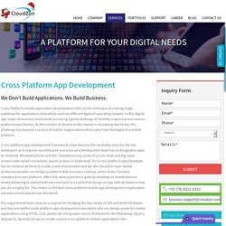cross platform - app development, Mobile Development