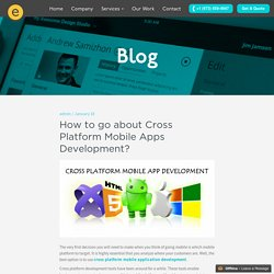 How to go about Cross Platform Mobile Apps Development?