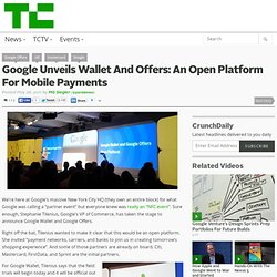 Google Unveils Wallet And Offers: An Open Platform For Mobile Payments