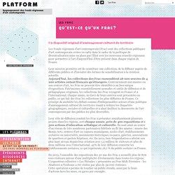 Platform - Qu'est-ce qu'un Frac?
