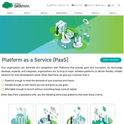 Platform As A Service (Paas) From Oman Data Park