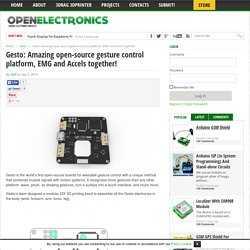 Gesto: Amazing open-source gesture control platform, EMG and Accels together!