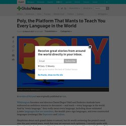 Poly, the Platform That Wants to Teach You Every Language in the World