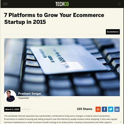 7 Platforms to Grow Your Ecommerce Startup in 2015