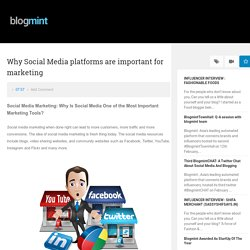 Why Social Media platforms are important for marketing